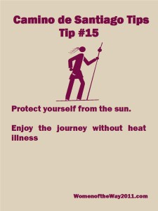 Camino Tip No. 15: Protect yourself from the sun