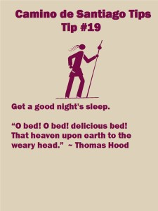 Camino Tip No. 19: Get a good night's sleep