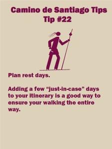 Camino Tip No. 22: Plan rest days