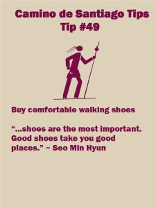 Camino Tip No. 49: Buy comfortable walking shoes