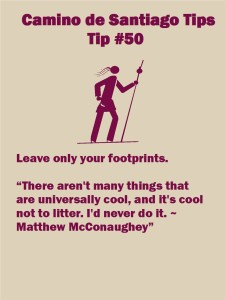 Camino Tips 50: Leave only your footprints
